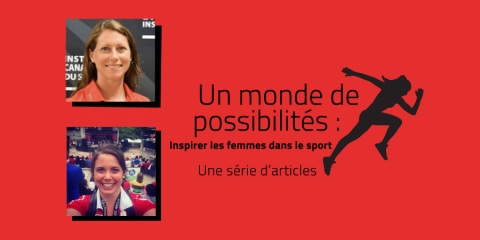 Un monde de possibilités : Inspirer les femmes dans le sport